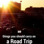 10 things you should carry on a road trip