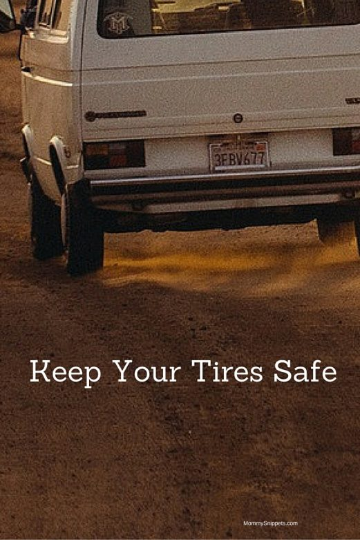 Keep Your Tires Safe