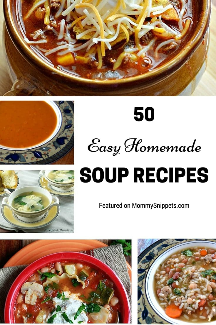 50 Easy Homemade Soup Recipes