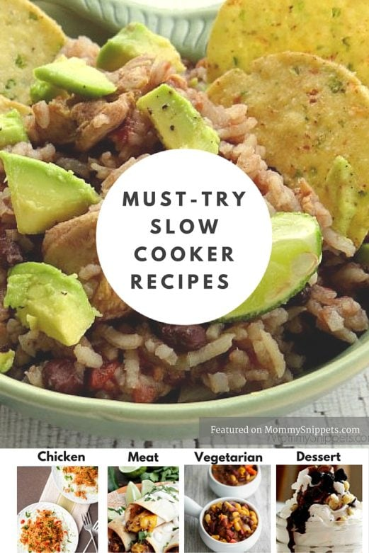 Must Try Slow Cooker Recipes, featured on MommySnippets.com