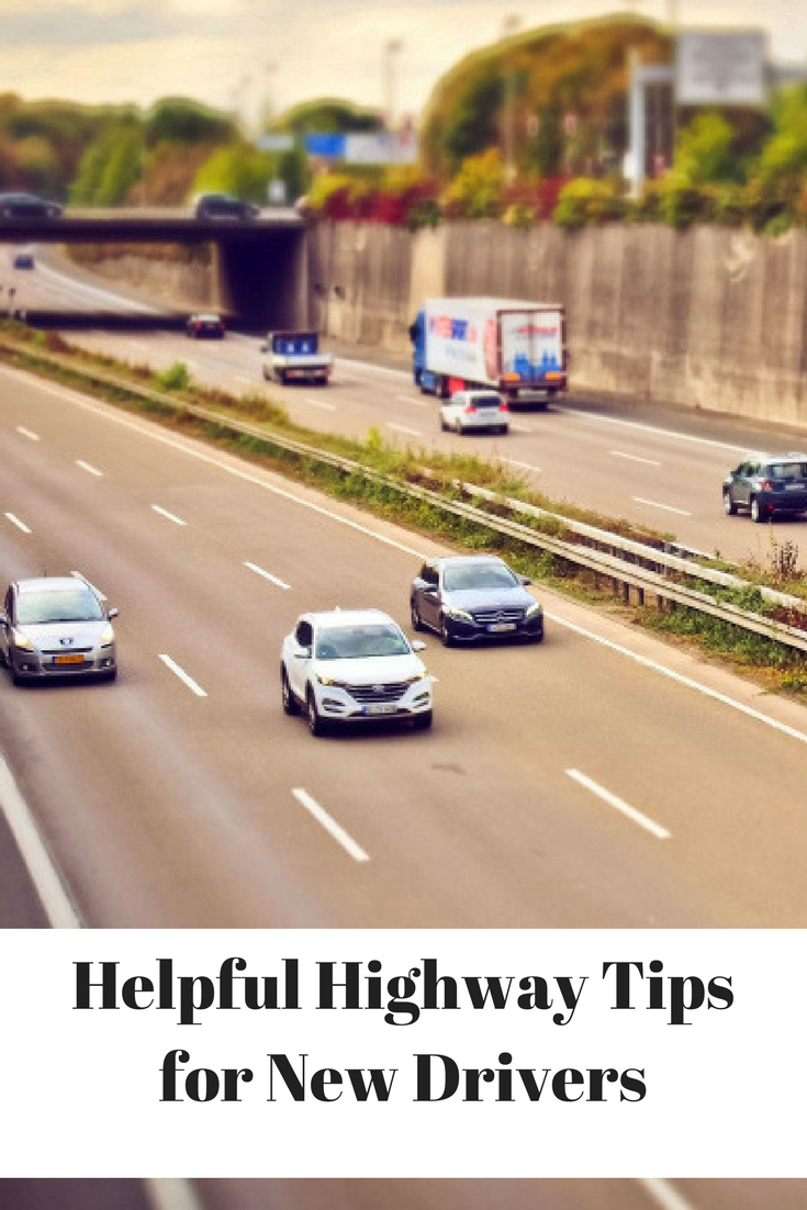 Helpful Highway Tips for New Drivers To Build Up Driving Confidence - MommySnippets.com