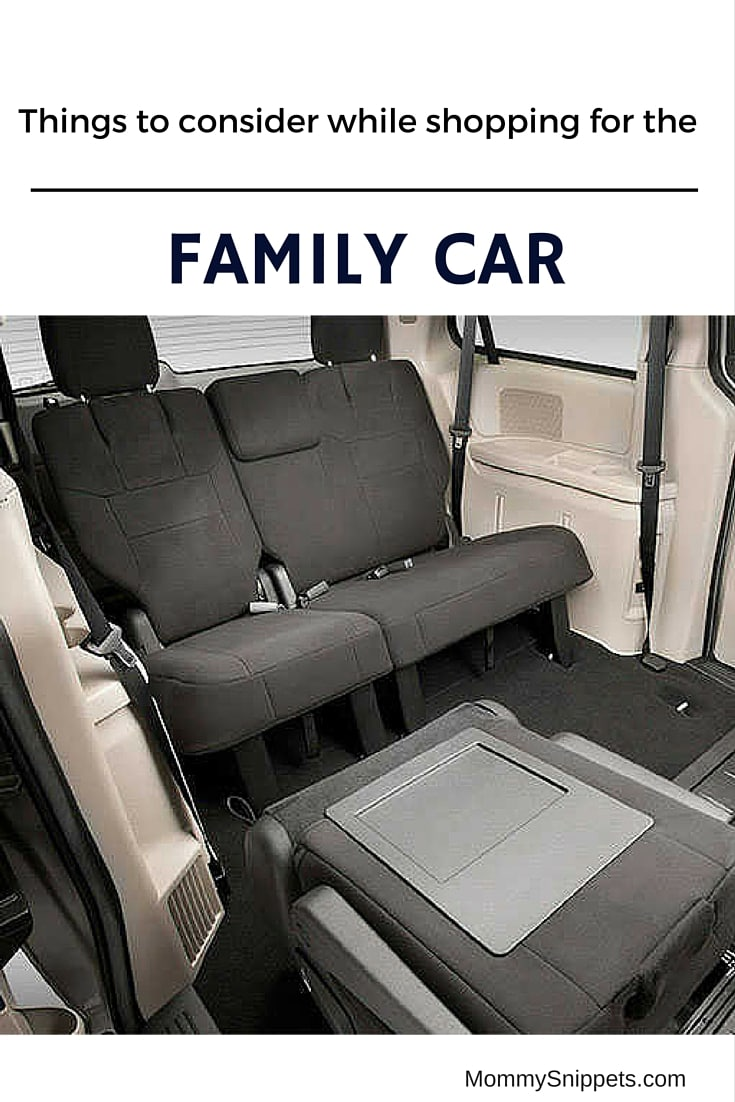 THINGS TO CONSIDER WHILE SHOPPING FOR THE FAMILY CAR- MommySnippets.com
