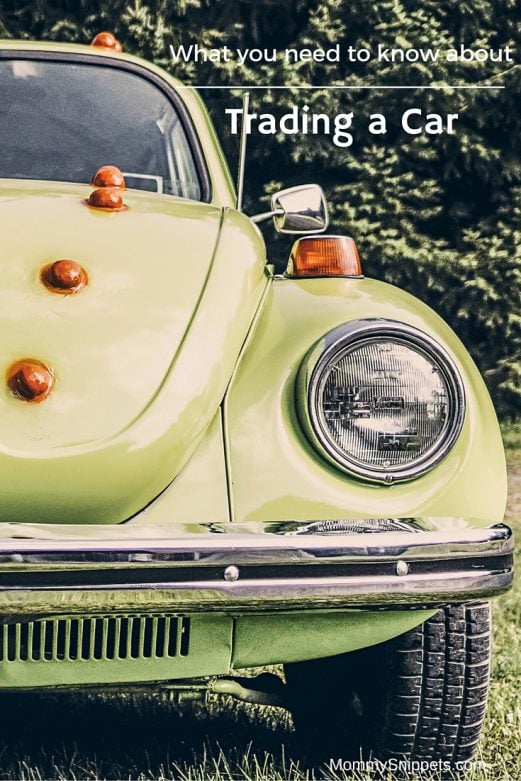 What you need to know about Trading a Car- MommySnippets.com (1)