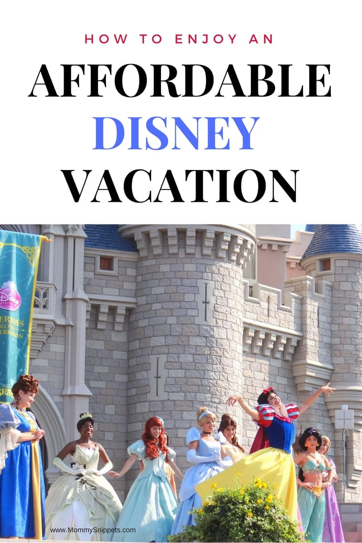 How to enjoy an affordable Disney vacation- MommySnippets.com