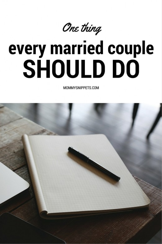 One thing every married couple should do- MommySnippets.com