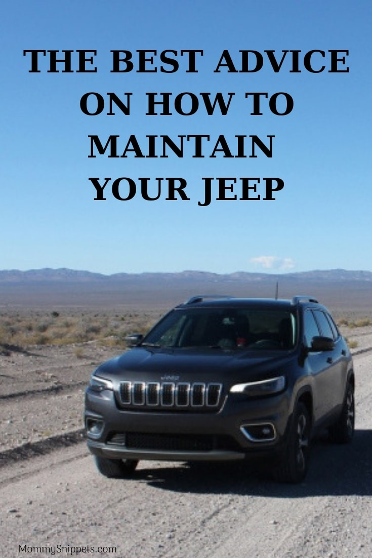 The best advice on how to maintain your Jeep- MommySnippets.com