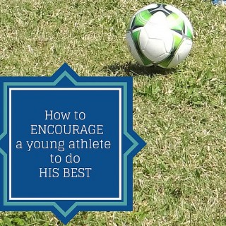 How to encourage a young athlete to do his best
