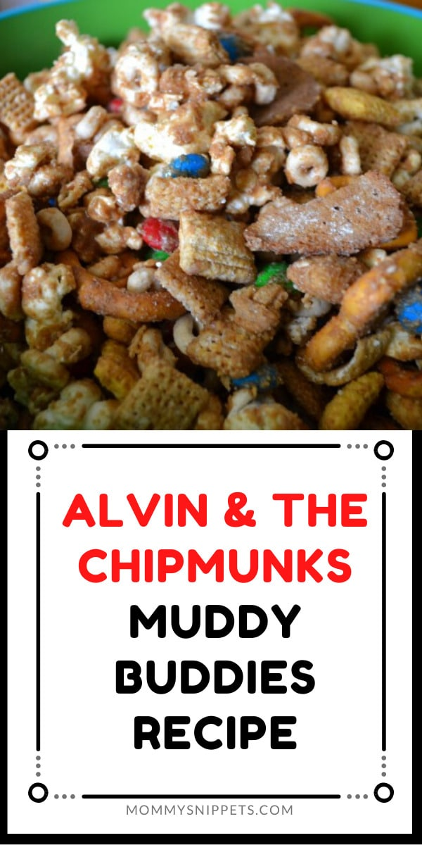 Alvin and the Chipmunks Muddy Buddies Recipe- MommySnippets.com