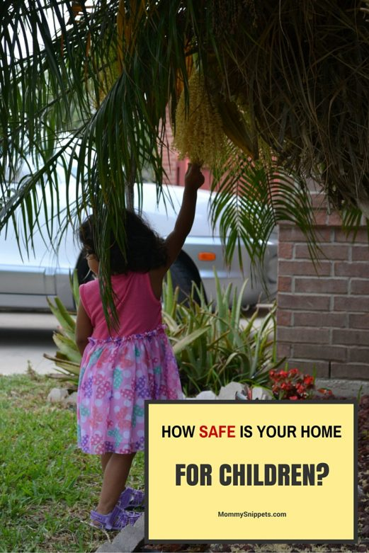 How SAFE is your home for children- - MommySnippets.com #MakeSafeHappen #MyHigh5 #IC AD