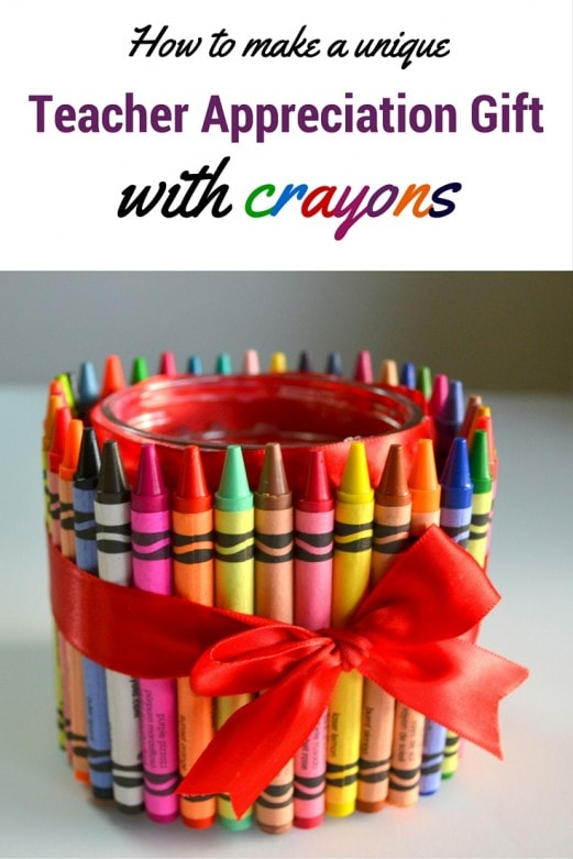 How to make a unique Teacher Appreciation gift with crayons