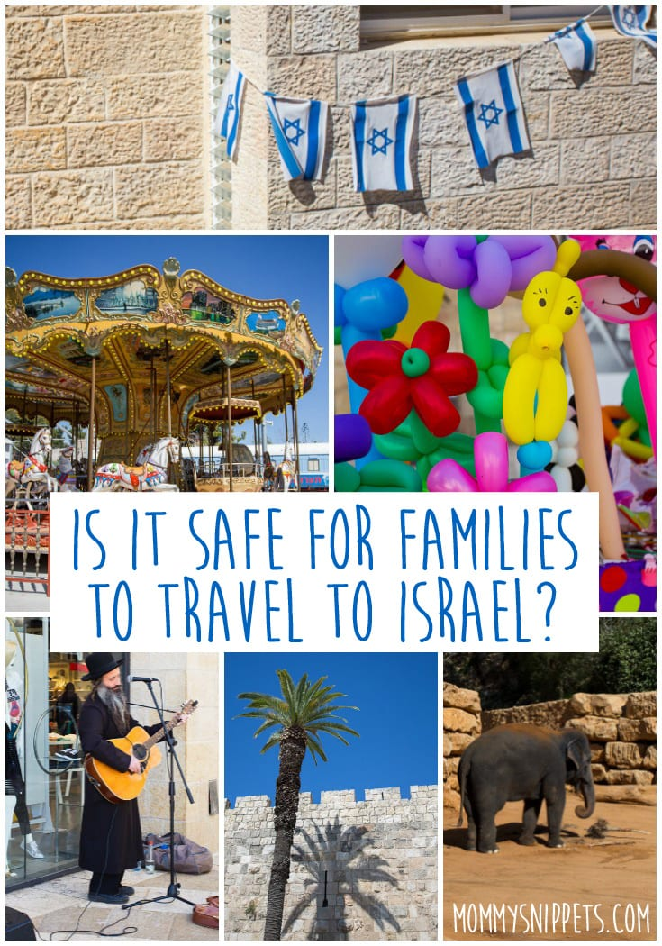 Is It Safe for Families to Travel to Israel