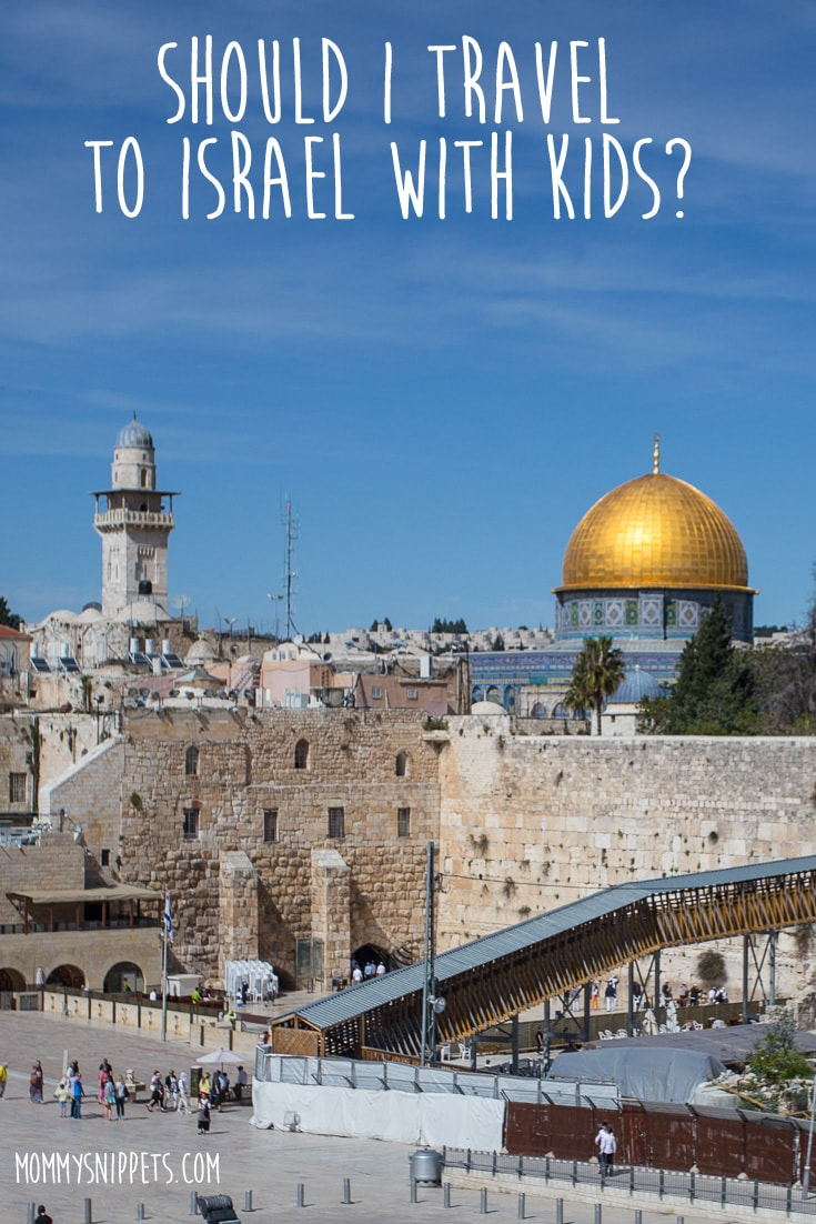 Should I Travel to Israel With Kids
