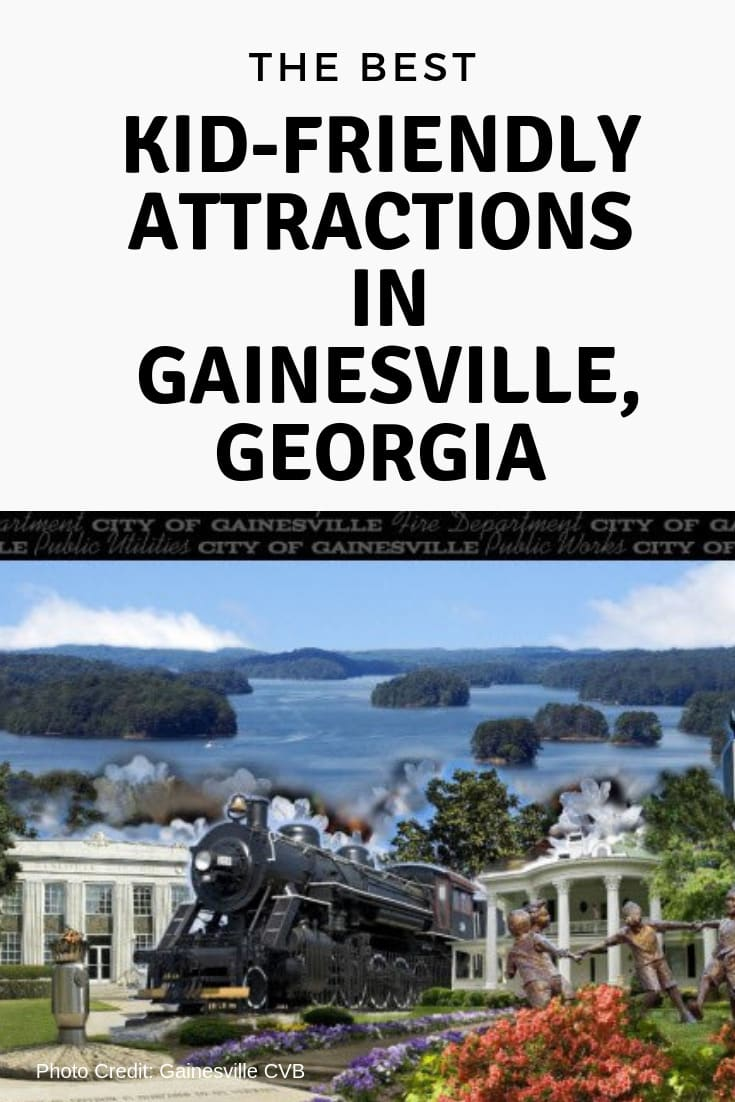 The best kid-friendly attractions in Gainesville, Georgia- MommySnippets.com