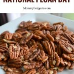 The best way to celebrate National Pecan Day