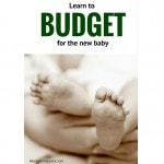 Learn to budget for the new baby