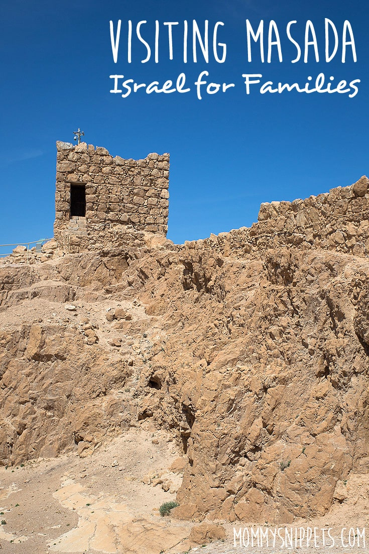 visiting masada - israel for families