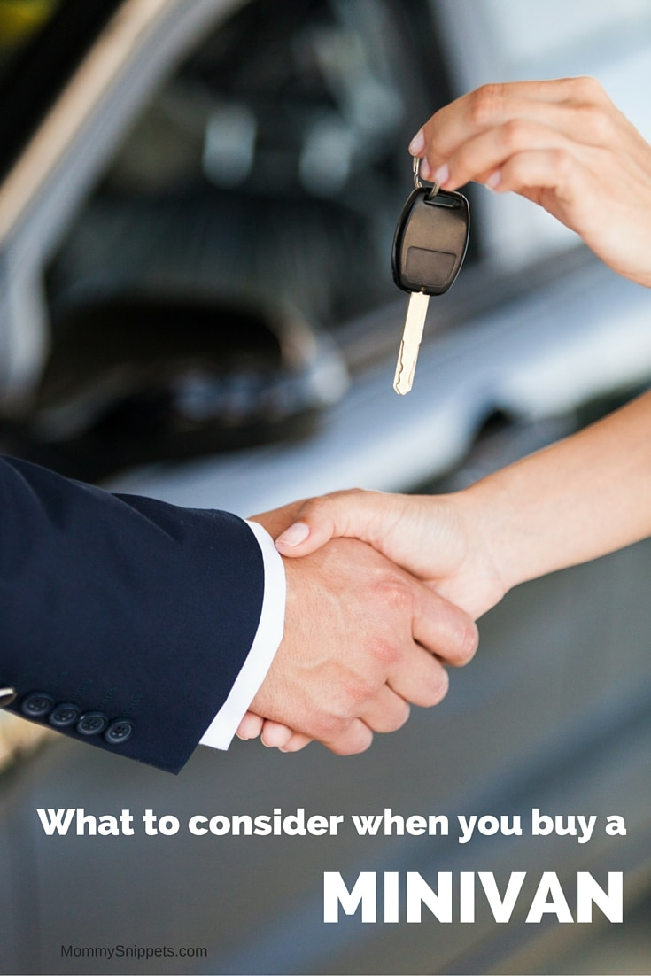 What to consider when you buy a minivan- MommySnippets.com