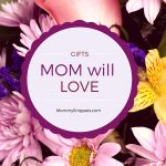 Gifts that Mom will love this Mother's Day