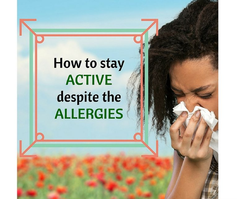Tips on how to stay active despite the allergies