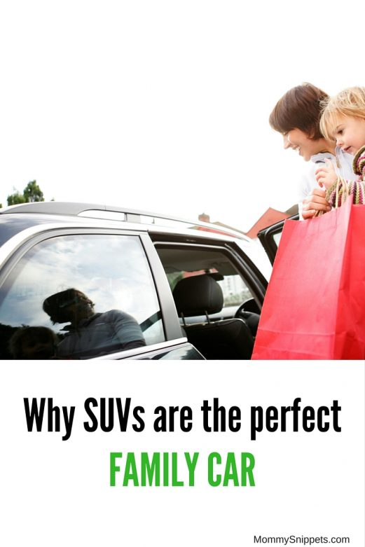 Why SUVS are the perfect Family Car - MommySnippets.com