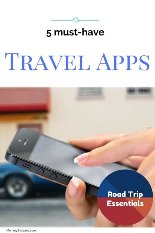 5 must-have travel apps for your road trip- MommySnippets.com