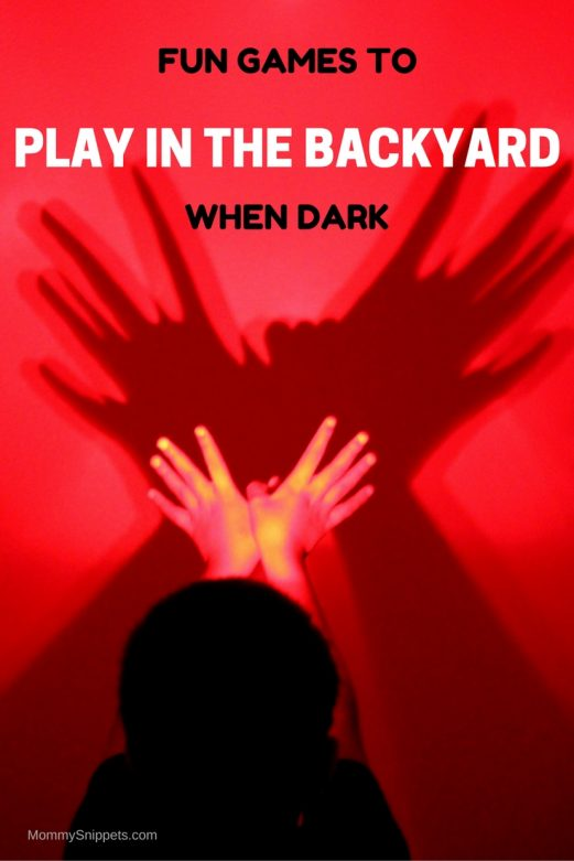 Fun games to play in the backyard when dark- MommySnippets.com #PoweringSummer (Sponsored)