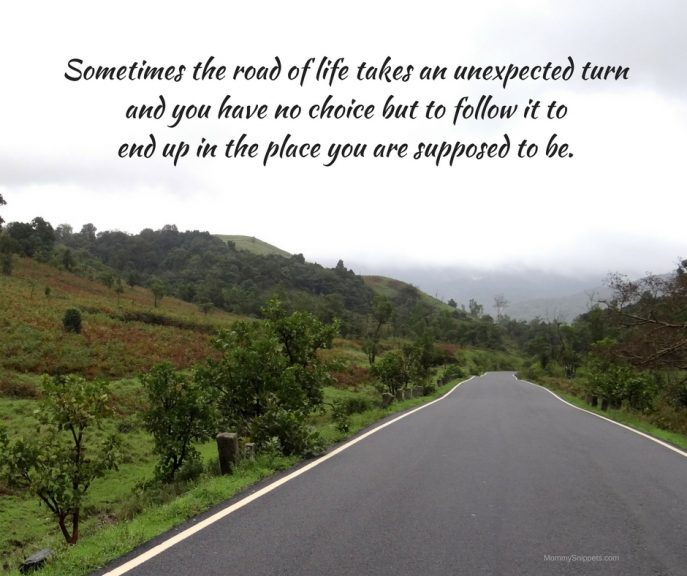 sometimes-the-road-of-life-takes-an-unexpected-turnand-you-have-no-choice-but-to-follow-it-toend-up-in-the-place-you-are-supposed-to-be