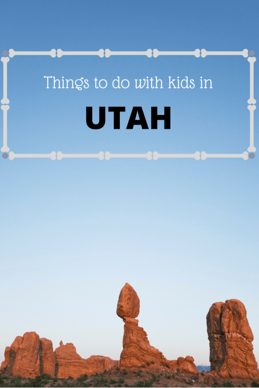 Things to do with kids in Utah- MommySnippets.com