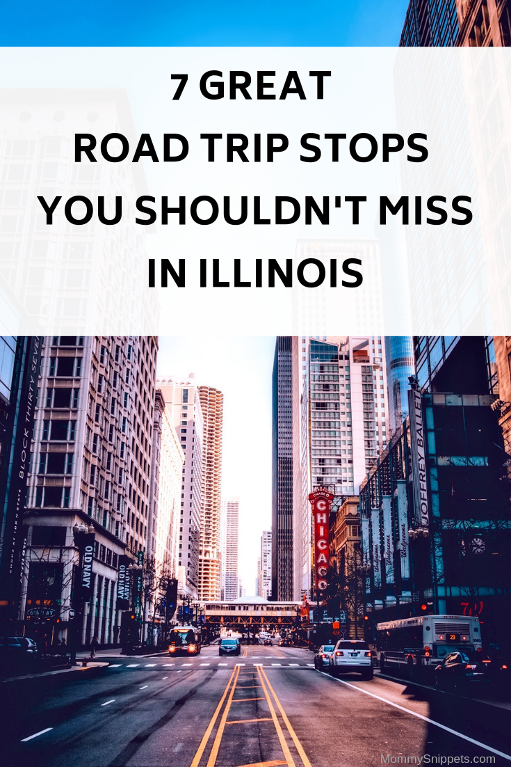 7 Great Road Trip Stops you shouldn't miss in Illinois