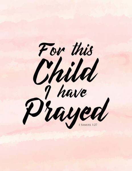 for-this-child-i-have-prayed-mommysnippets-com-pink-version