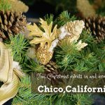 Fun Christmas events in and around Chico, California