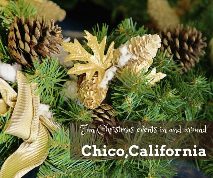 Fun Christmas events in and around Chico, California- MommySnippets.com