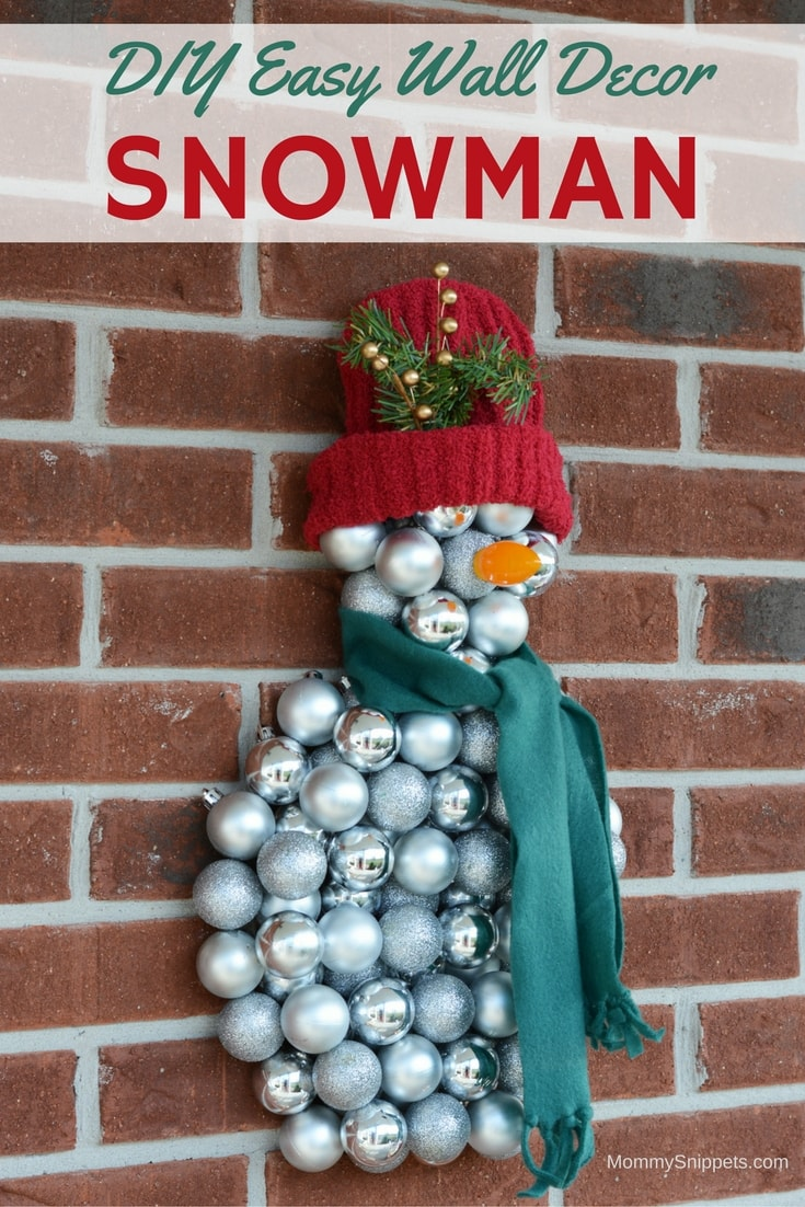 DIY Easy Snowman Wall Decoration with Christmas Ornaments- MommySnippets.com #Sponsored