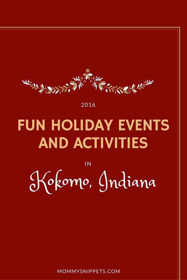 Fun holiday events and activities in Kokomo, Indiana