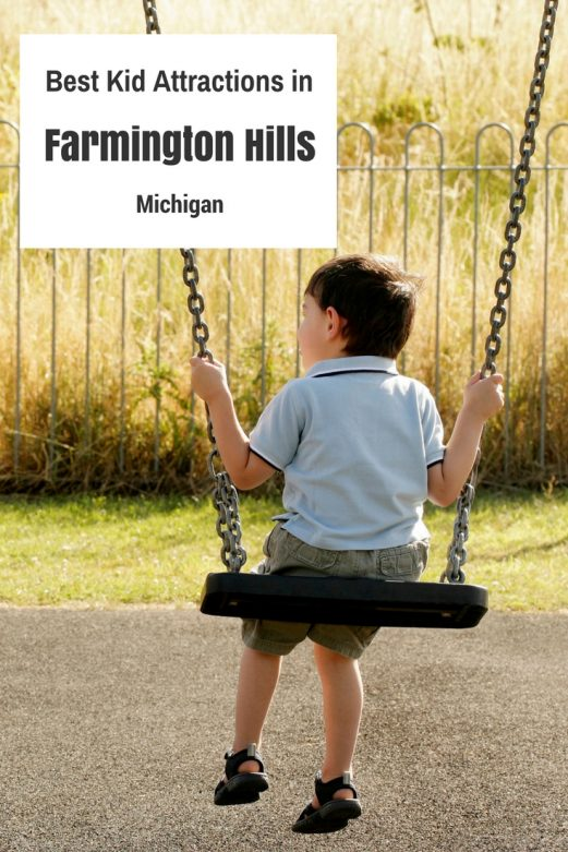 Best Kid Attractions in Farmington Hills, Michigan- MommySnippets.com