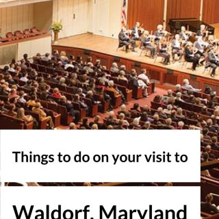 Things to Do on Your Visit to Waldorf, Maryland