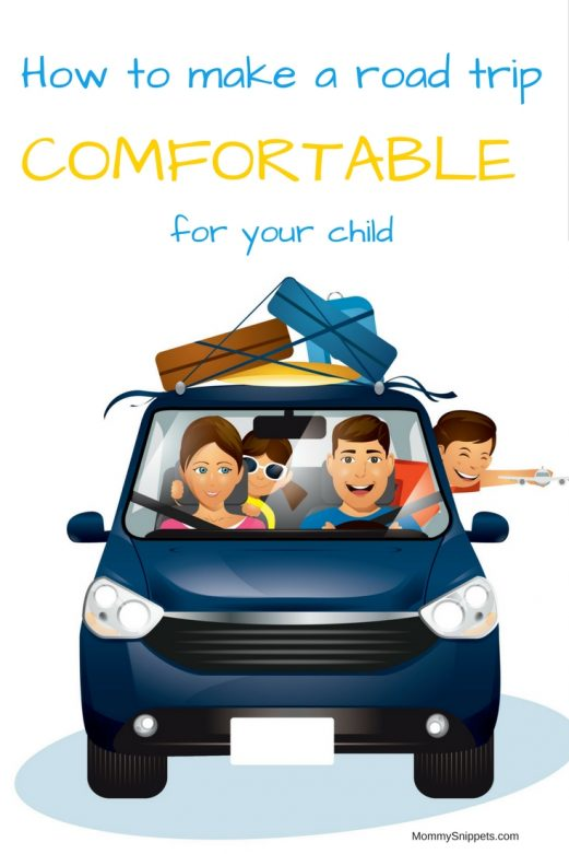 How to make a road trip more comfortable for your child- MommySnippets.com
