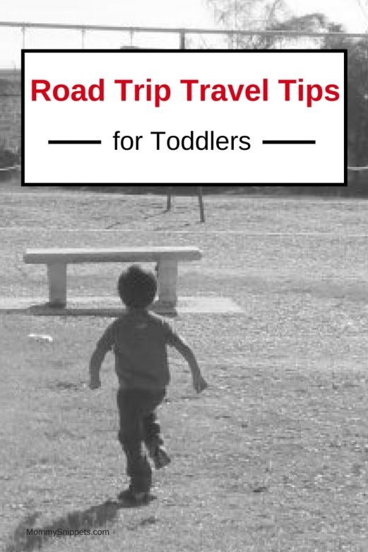 Road Trip Tips for when You Travel with a Toddler- MommySnippets.com