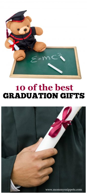 10 of the Best Graduation Gifts Every Graduate Will Love- MommySnippets.com