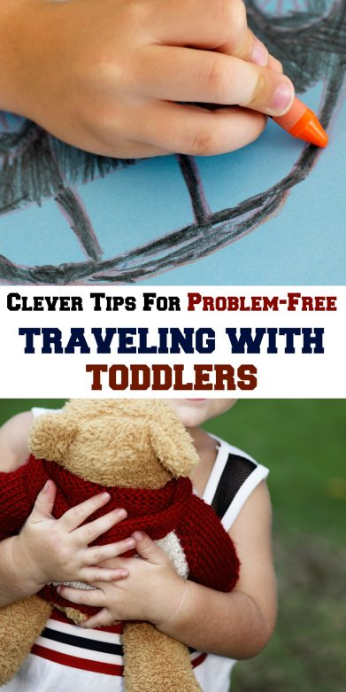 Clever Tips for Problem-Free Traveling with Toddlers- MommySnippets.com