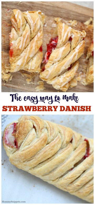The easy way to make a delicious Strawberry Danish- MommySnippets.com