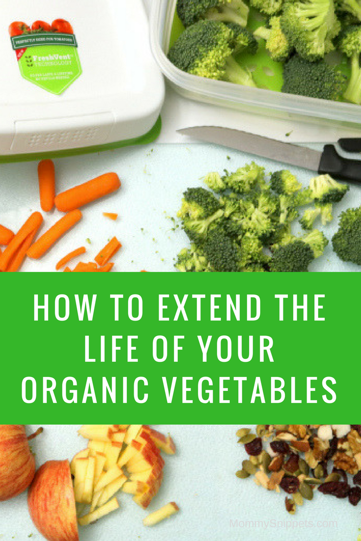 Did you know you can extend the life of your organic vegetables? - MommySnippets.com #FreshWorksFreshness #ad