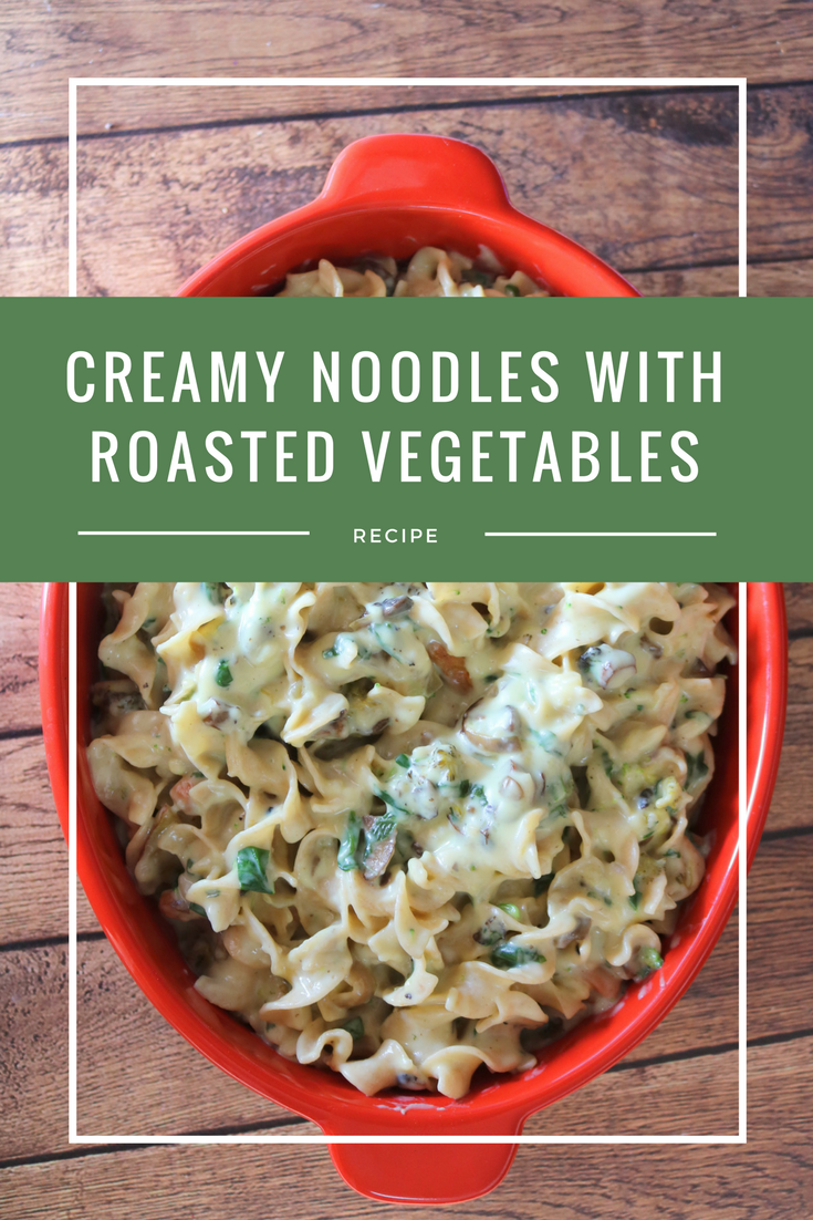 How to make an easy Creamy Noodles with Roasted Vegetables - MommySnippets.com #NoOtherNoodle #NoYolks #IC #ad