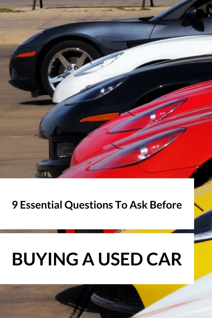 9 Essential Questions To Ask Before Buying A Used Car- MommySnippets.com