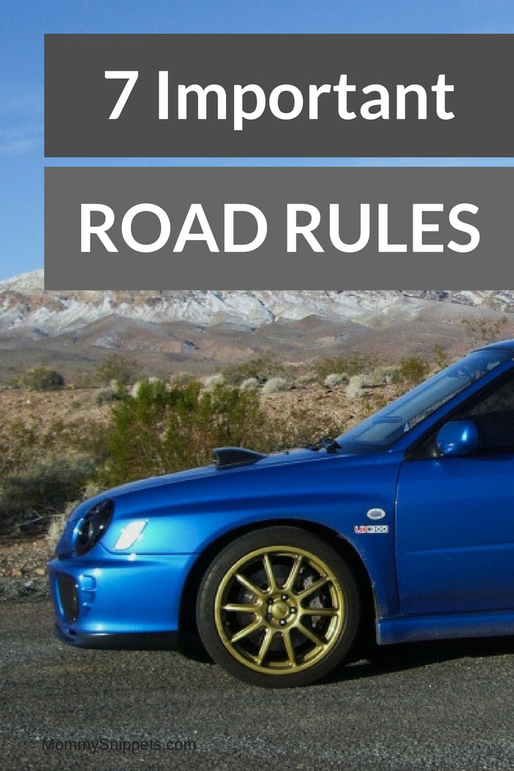 Remember these 7 Road Rules to Avoid An Accident- MommySnippets.com