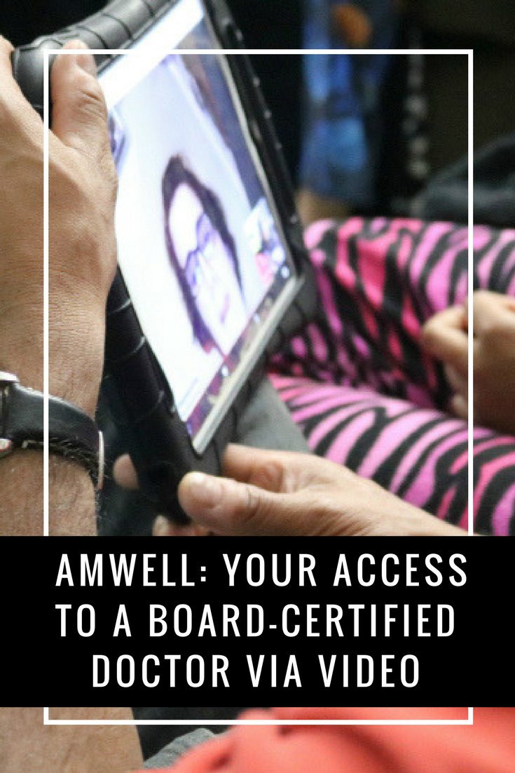 Amwell is your access to a board-certified doctor via video. Sign up for a free Amwell account and use my code for 25% off an urgent care visit : MOM25 (This code expires 12/31/2018) - MommySnippets.com #MomsLoveAmwell #Sponsored