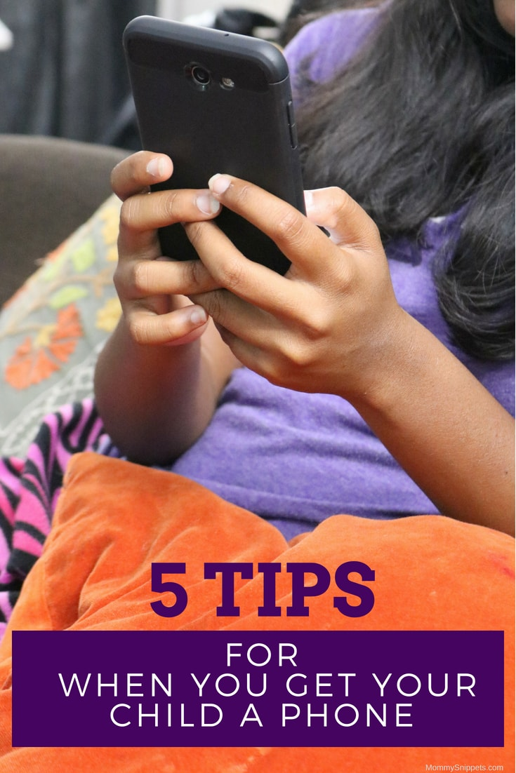 5 tips to remember when you get your child a phone. - MommySnippets.com