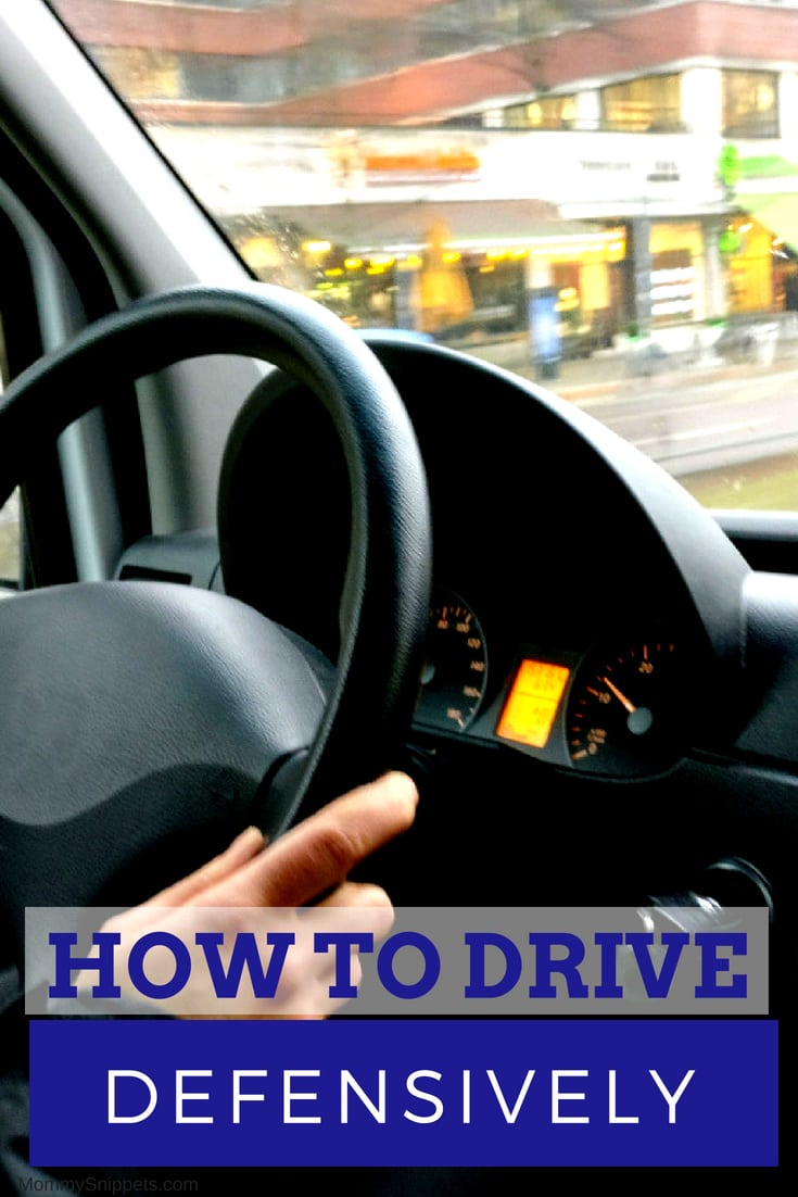 Defensive Driving - What is it and how to drive defensively_ MommySnippets.com