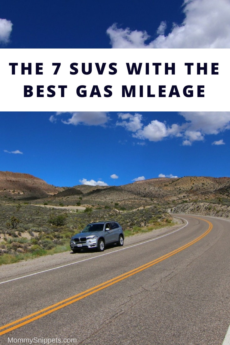 The 7 SUVs with the Best Gas Mileage- MommySnippets.com