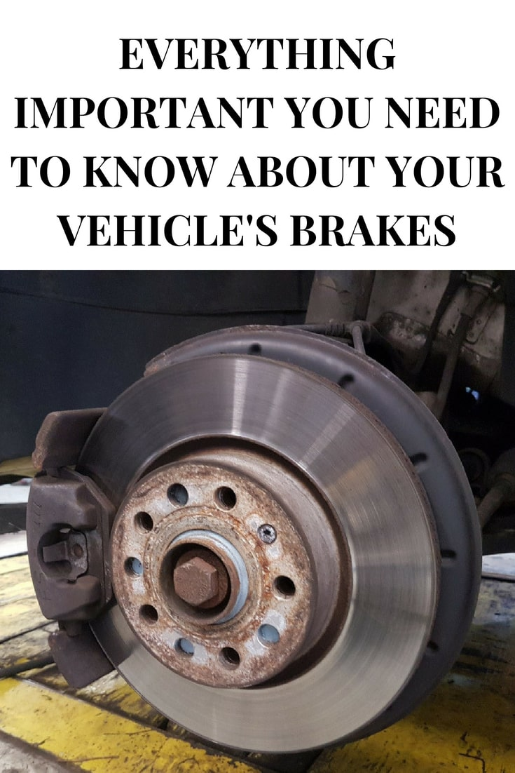 Everything Important You Need to Know About your Vehicle's Brakes- MommySnippets.com